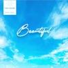 BEAUTIFUL (Anime Edit) - Single album lyrics, reviews, download