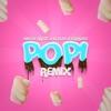 Popi (Remix) - Single album lyrics, reviews, download