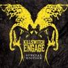 Killswitch Engage (Special Edition) by Killswitch Engage album lyrics