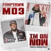 I'm on Now (feat. Mo3) - Single album lyrics, reviews, download