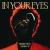 In Your Eyes (Remix) [feat. Kenny G] - Single album lyrics, reviews, download