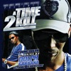 A Time 2 Kill album lyrics, reviews, download