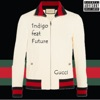 Gucci (feat. Future) - Single album lyrics, reviews, download