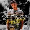 Moonwalking in Calabasas (Salim Montari Remix) - Single album lyrics, reviews, download