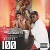 Keep It 100 (feat. Blxst) - Single album lyrics, reviews, download