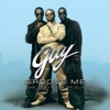 The Very Best of Guy by Guy album lyrics