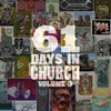 61 Days in Church Volume 3 album lyrics, reviews, download