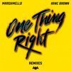 One Thing Right (Remixes) - EP album lyrics, reviews, download