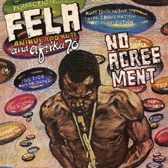 No Agreement (Edit) - EP by Fela Kuti & Afrika 70 album reviews, ratings, credits