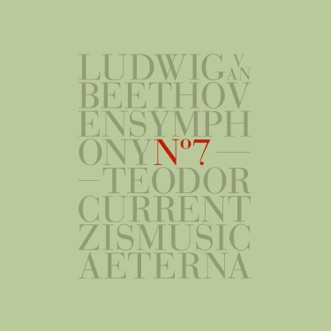 Beethoven: Symphony No. 7 in A Major, Op. 92 by Teodor Currentzis & MusicAeterna album reviews, ratings, credits