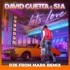Let's Love (feat. Sia) [Djs From Mars Remix] - Single album lyrics, reviews, download