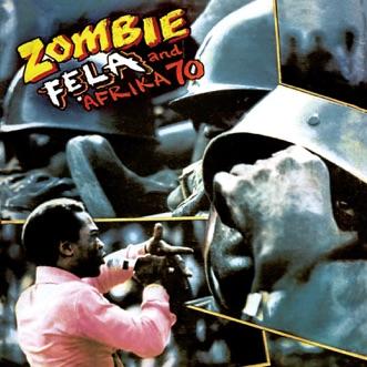 Zombie - EP by Fela Kuti & Afrika 70 album reviews, ratings, credits