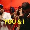 You & I (feat. Tory Lanez) [Radio Edit] - Single album lyrics, reviews, download