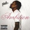 Ambition (feat. Meek Mill & Rick Ross) song lyrics