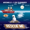 Rescue Me (feat. A Day to Remember) - Single album lyrics, reviews, download