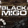 Black Migo (feat. Future) - Single album lyrics, reviews, download