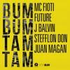 Bum Bum Tam Tam - Single album lyrics, reviews, download