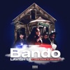 Bando (feat. GT, Babyface Ray & Samuel Shabazz) - Single album lyrics, reviews, download