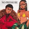 No Pressure (feat. Megan Thee Stallion) - Single album lyrics, reviews, download