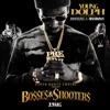Bosses & Shooters album lyrics, reviews, download