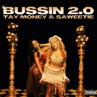 Tay Money & Saweetie - Bussin 2.0 Lyrics