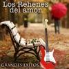GRANDES ÉXITOS by LOS REHENES DEL AMOR album lyrics