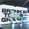 Broke the Grave by Awaken Worship album lyrics