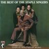 The Best of the Staple Singers by The Staple Singers album lyrics