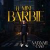 El Mini Barbie - Single album lyrics, reviews, download
