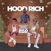 Hood Rich - Single (feat. Rylo Rodriguez & Trxxp) - Single album lyrics, reviews, download