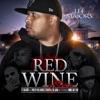 Red Wine (Remix) song lyrics