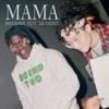 Mama (feat. Lil Yachty) - Single album lyrics, reviews, download