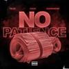 No Patience (feat. Polo G & NoCap) - Single album lyrics, reviews, download