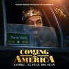 """Go Big (feat. Big Sean) [From the Amazon Original Motion Picture Soundtrack """"Coming 2 America""""] - Single album lyrics, reviews, download"""