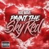Paint the Sky Red - Single album lyrics, reviews, download