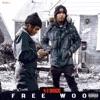 Free Woo - Single album lyrics, reviews, download
