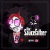 Sauce Father album lyrics, reviews, download