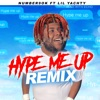 Hype Me Up (Remix) [feat. Lil Yachty] - Single album lyrics, reviews, download