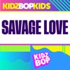 Savage Love - Single album lyrics, reviews, download