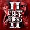 Free Bricks 2 album lyrics, reviews, download
