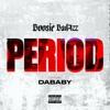 Period (feat. DaBaby) - Single album lyrics, reviews, download