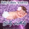 Baby Lullaby: Piano Lullabies with Nature Sounds of a Thunderstorm for Baby Sleep album lyrics, reviews, download