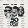 50 Missed Calls - Single album lyrics, reviews, download