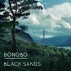 Black Sands by Bonobo album lyrics