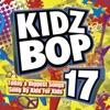 Kidz Bop 17 album lyrics, reviews, download