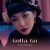 Gotta Go - Single album lyrics, reviews, download