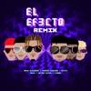 El Efecto (Remix) [feat. Lyanno, Bryant Myers & Dalex] - Single album lyrics, reviews, download