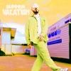 Summer Vacation - EP album lyrics, reviews, download