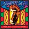 O Come, O Come Emmanuel - Single album lyrics, reviews, download