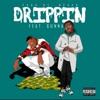 My Drippin (feat. Gunna) - Single album lyrics, reviews, download
